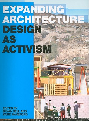 Expanding Architecture By Bell, Bryan (EDT)/ Wakeford, Katie (EDT)/ Fisher, Thomas (FRW)